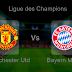 Pronostic Manchester Utd - Bayern Munich : Ligue des Champions