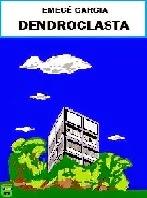 DENDROCLASTA