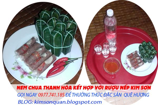 Nem chua Thanh Hóa - Rượu nếp Kim Sơn lai rai Tết này là nhất