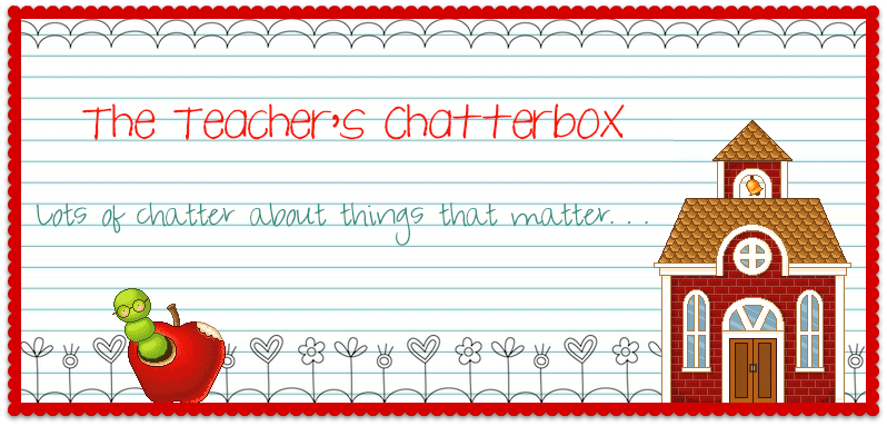 The Teacher&#39;s Chatterbox