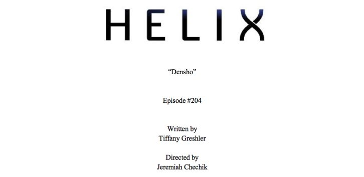 Helix - Episode 2.01 - 2.04 - Titles Revealed