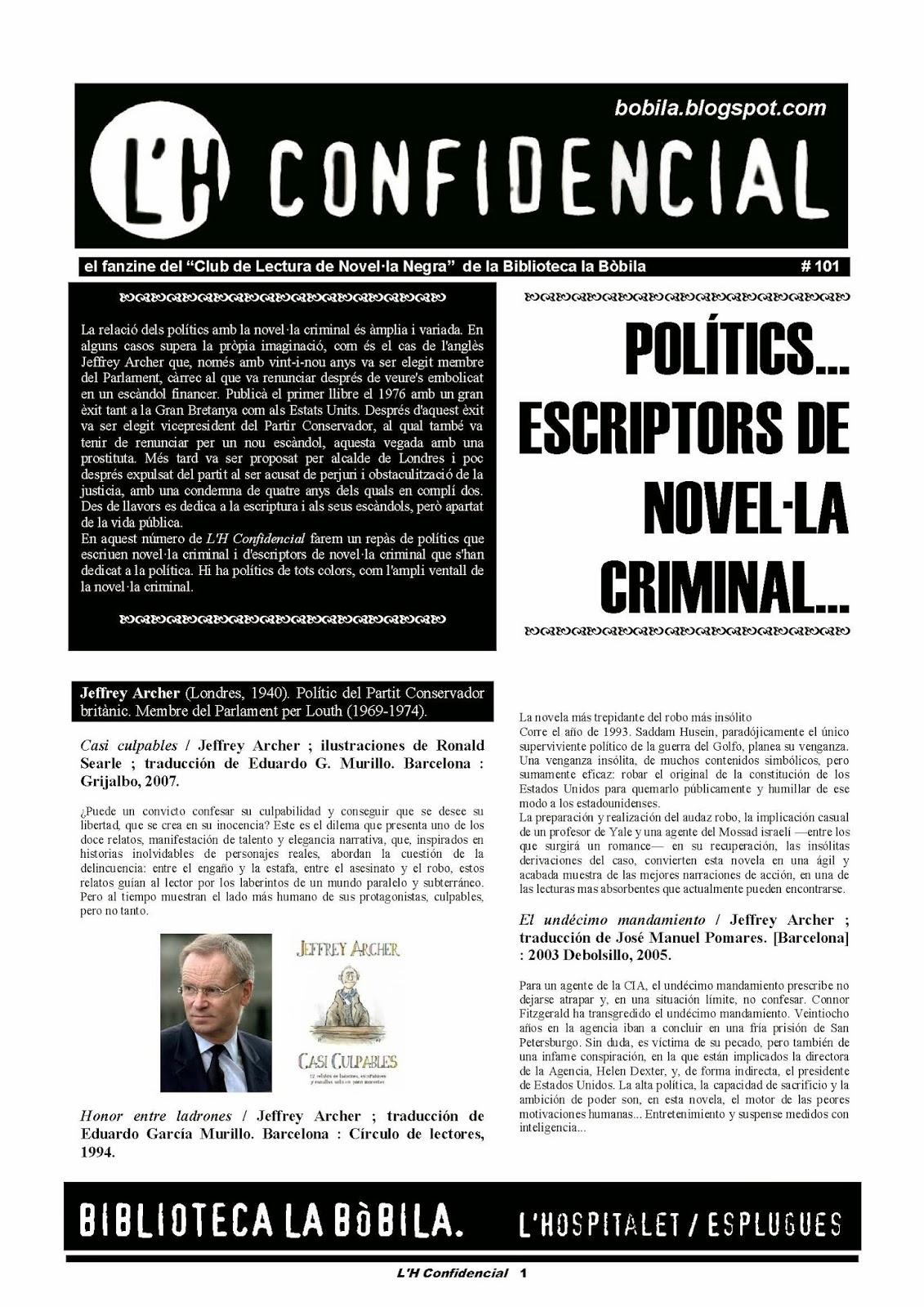 Polítics... Escriptors de novel·la criminal...