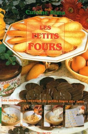 Livre de cuisine rima les petits fours for Petit four cuisine