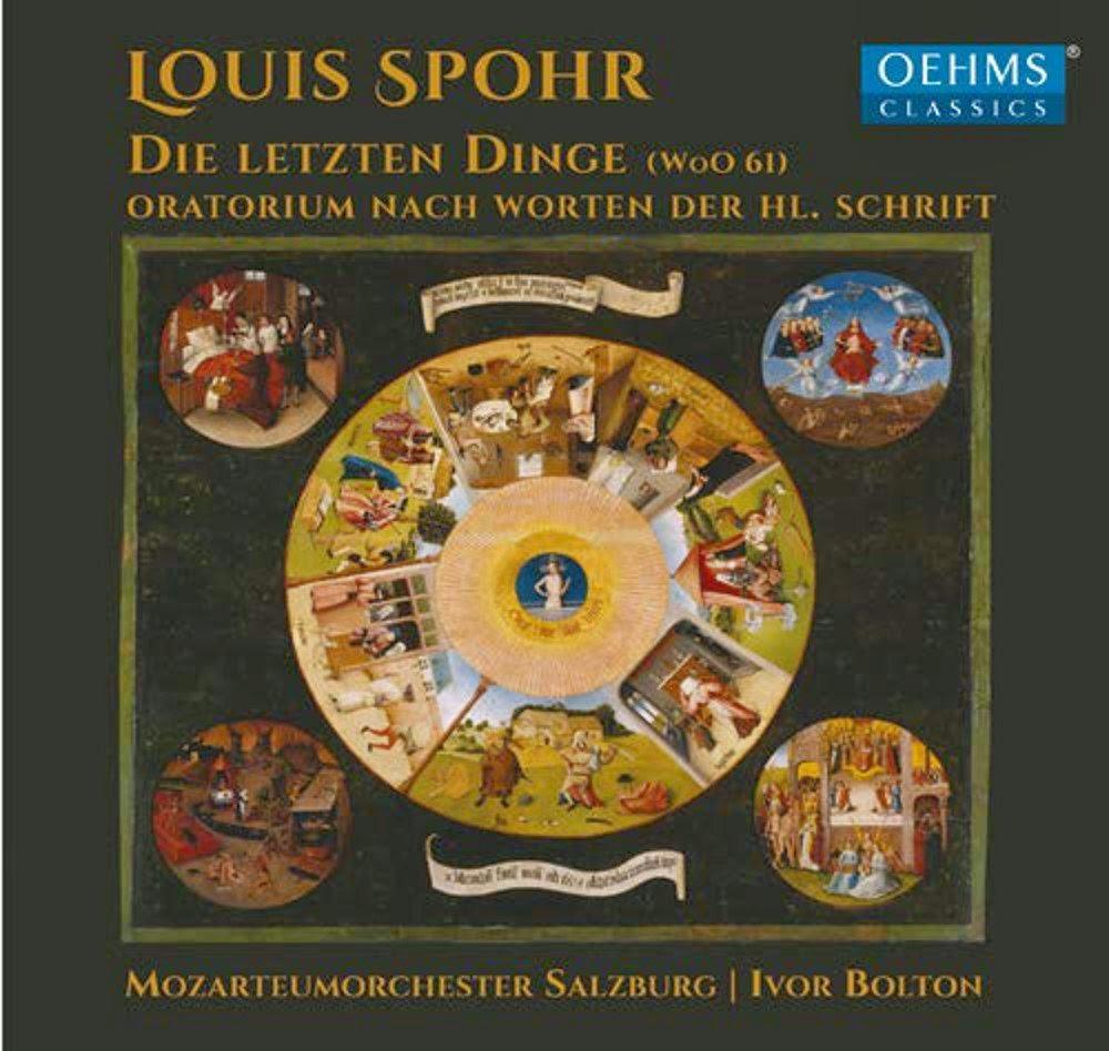 Die letzten Dinge - Louis Spohr - Mozarteumorchester Salzburg