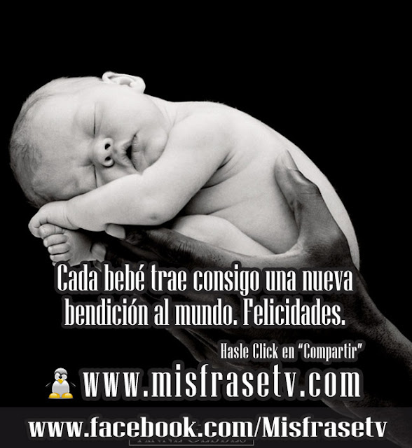 Frases Para El Nacimiento De Un Bebe