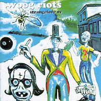 Woog Riots - Strangelove TV
