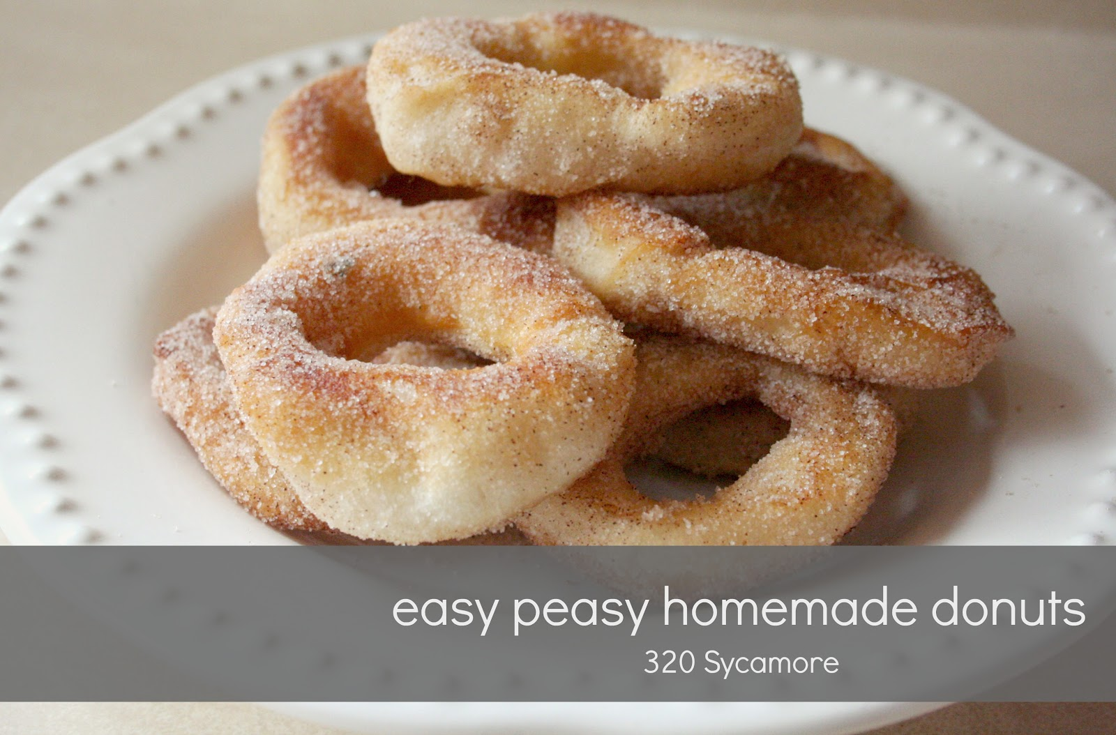 easy peasy homemade donuts | 320 * Sycamore