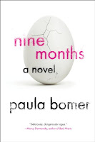 http://www.amazon.com/Nine-Months-Soho-Paperback-Original/dp/161695146X/ref=sr_1_1?s=books&ie=UTF8&qid=1438545070&sr=1-1&keywords=nine+months
