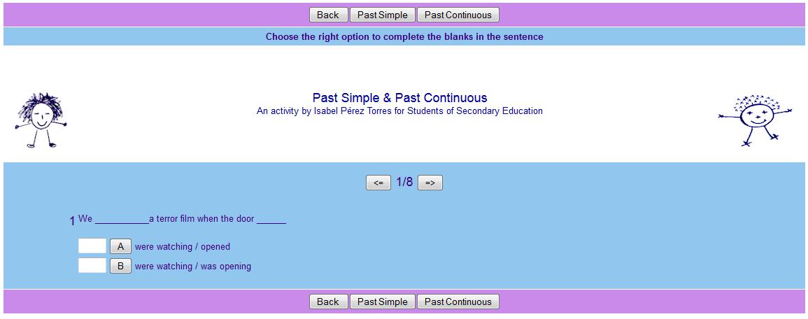 http://www.isabelperez.com/happy/tenses/exercises/pastsimple_conti_2.htm