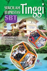 Sekolah Berprestasi Tinggi (SBT) 2013