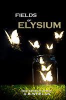Fields of Elysium by A.B. Whelan