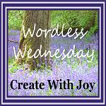 http://www.create-with-joy.com/category/wordless-wednesday