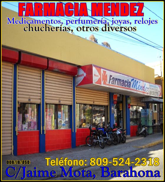 FARMACIA MÉNDEZ/BARAHONA, CALLE JAIME MOTA/TEL. 809-524-2318
