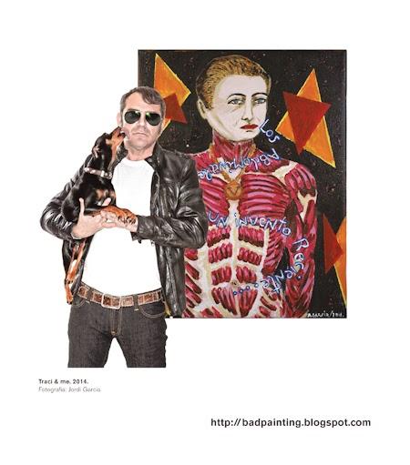 Agustí Garcia Monfort con Traci y Bad Painting,