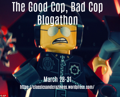 Good Cop Bad Cop Blogathon