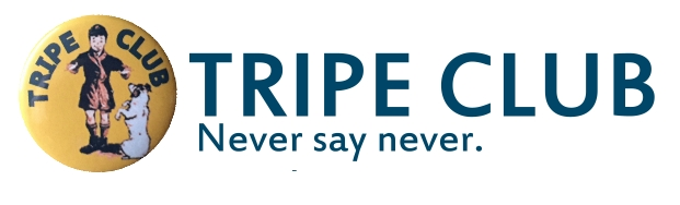 Join Tripe Club!