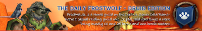 The Daily Frostwolf - Druid Edition