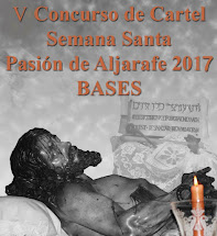 V CONCURSO DE CARTEL DE SEMANA SANTA PASION DE ALJARAFE - BASES