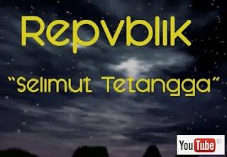 Lirik Lagu - Republik - Selimut Tetangga