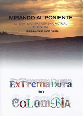 Mirando al Poniente - Extremadura en Colombia