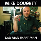 Mike Doughty: Sad Man Happy Man