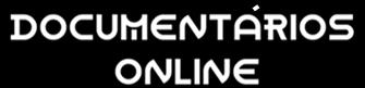 Documentários Online