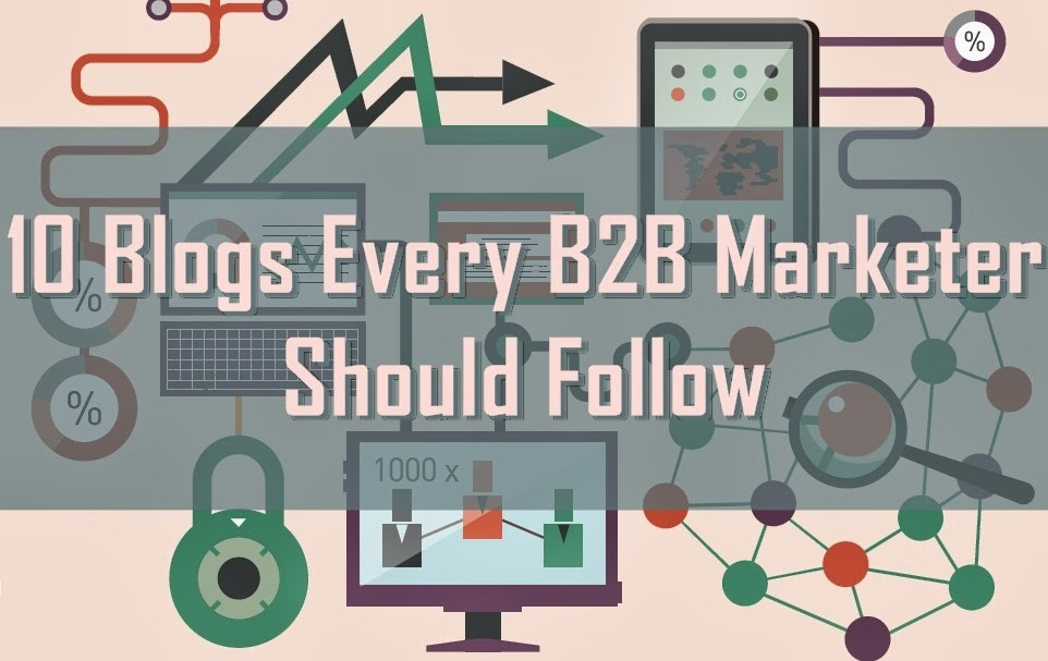10 Most Popular Websites Every B2B Marketer Should Follow [infographic]