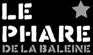 déstockage le Phare de la Baleine en Franche Comté