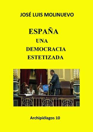 España. Una democracia estetizada