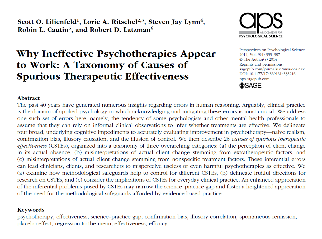 http://psyciencia.psyciencia.netdna-cdn.com/wp-content/uploads/2014/09/Why-Ineffective-Psychotherapies-Appear-to-Work-A-Taxonomy-of-Causes-of-Spurious-Therapeutic-Effectiveness-de-Scott-O.-Lilienfeld-et.al-2014.pdf