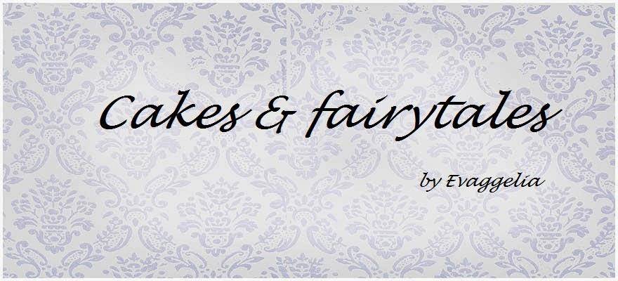 Cakes & Fairytales