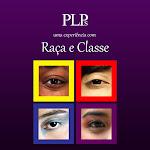 PLP's - Uma experiência com Raça e Classe