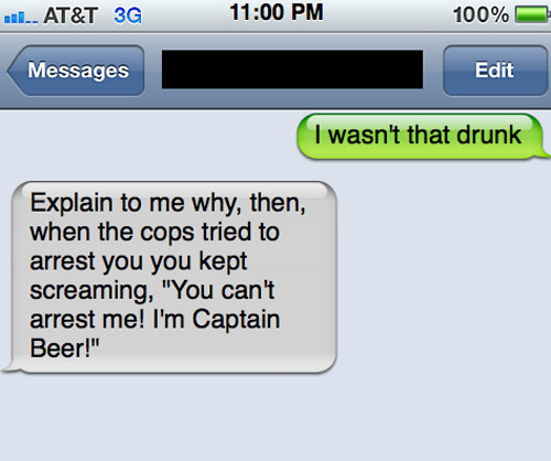 Hilarious 'I Wasn't That Drunk' Texts On Phone