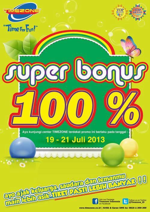 Promo Timezone Super Bonus 100% Periode 19-21 Juli 2013