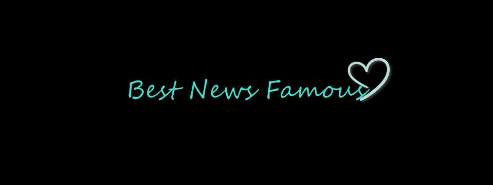 Best News Famous