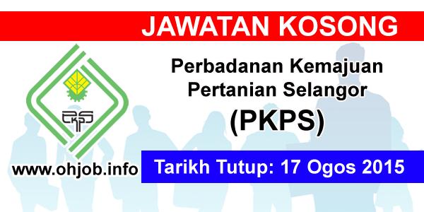 Jawatan Kerja Kosong Perbadanan Kemajuan Pertanian Selangor (PKPS) logo www.ohjob.info ogos 2015