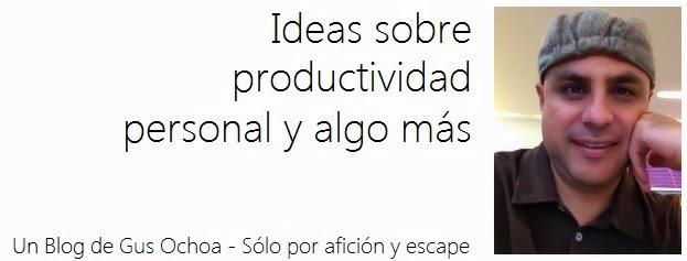 Ideas sobre Productividad Personal y algo más