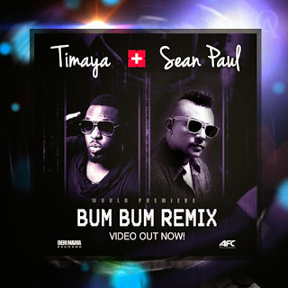 New Music: Timaya - Bum Bum remix ft Sean Paul