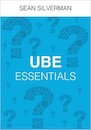 UBE Essentials Volume 1