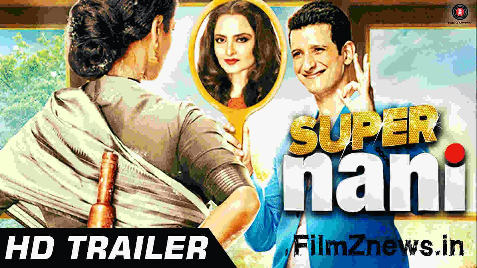 Super Nani (2014) Official Trailer - Rekha, Sharman Joshi, Shweta Kumar
