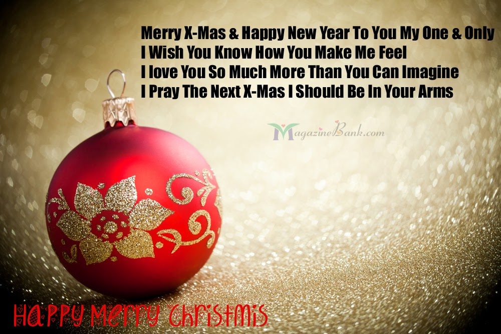 Merry Xmas Quotes One Love : Merry X-Mas & Happy New Year To You My One & Only
