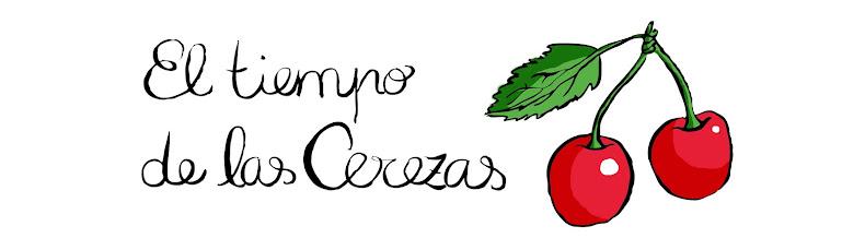El tiempo de las cerezas