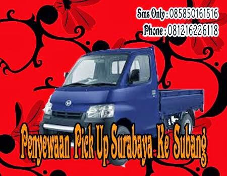 Penyewaan Pick Up Surabaya Ke Subang