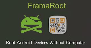 تحميل برنامج Framaroot لأجل عمل روت بدون كمبيوتر