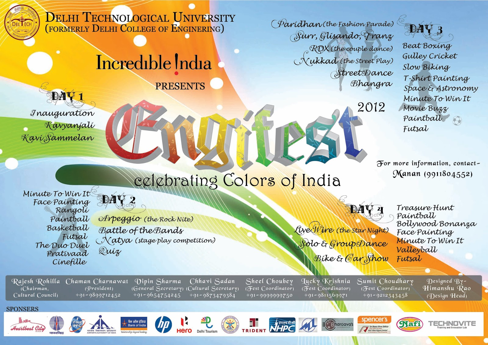 Poster design for college fest - I Served As The Design Head Of Engifest 2012 The Annual Cultural Fest Of Delhi College Of Engineering Now Dce Here Are Some Of My Designs These Are