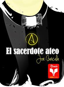 "<a href=""http://joebarcala.com"">www.JoeBarcala.com </a><br><br><br>El sacerdote ateo"