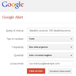Google Alert con le impostazioni per Dibattito Scienza