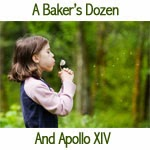Baker's Dozen and Apollo XIV
