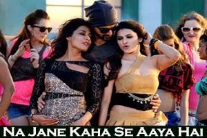 Na Jane Kaha Se Aaya Hai