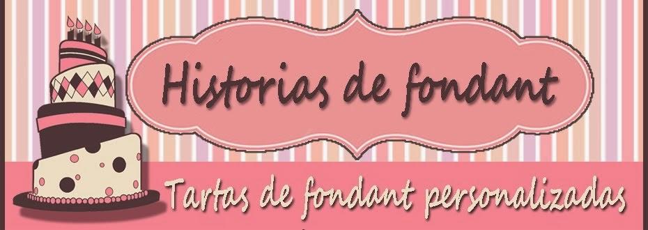 Historias de fondant